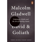David and Goliath: Underdogs, Misfits and the Art of Battling Giants by Malcolm Gladwell (Paperback, 2014)