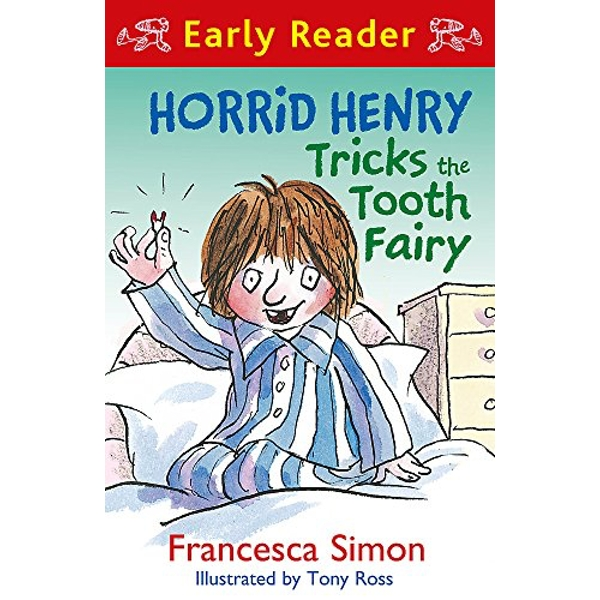 Horrid Henry Tricks the Tooth Fairy: Book 22 by Francesca Simon (Paperback, 2013)