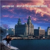 Lightning Seeds Like You Do The Best Of The Lightning Seeds CD