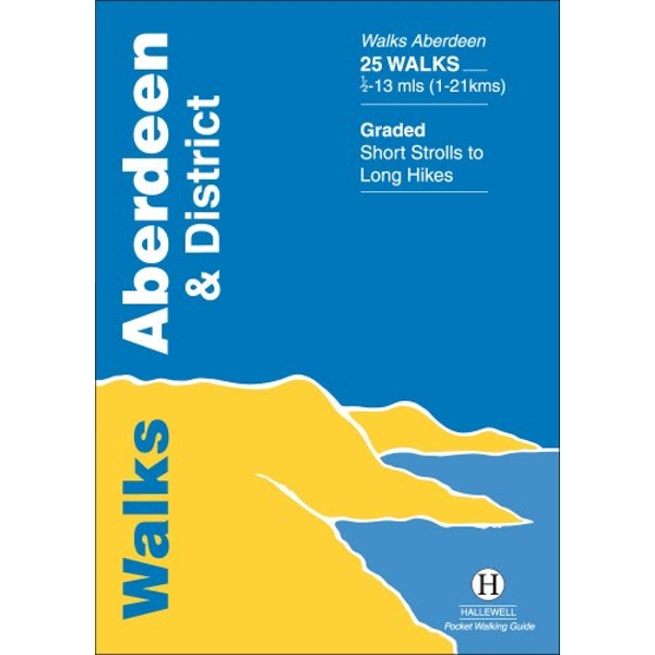 Walks Aberdeen and District by Richard Hallewell (Paperback, 1998)