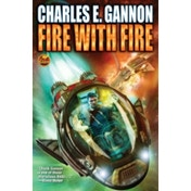 Fire With Fire Mass Market Paperback