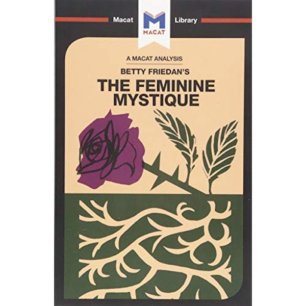 The Feminine Mystique by Elizabeth Whitaker (Paperback, 2017)