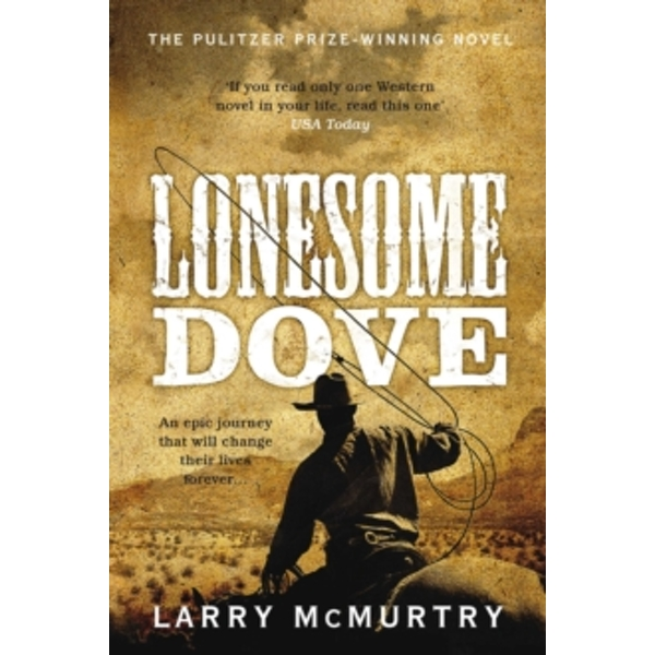 Lonesome Dove by Larry McMurtry (Paperback, 2011)