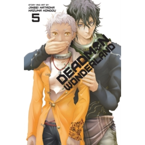 Deadman Wonderland, Vol. 5 : 5