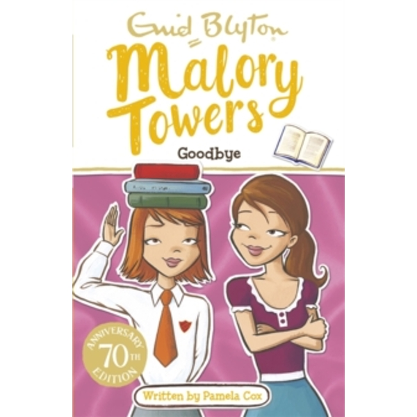Malory Towers: Goodbye : Book 12