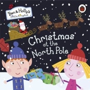 Ben and Holly's Little Kingdom: Christmas at the North Pole by Penguin Books Ltd (Board book, 2012)