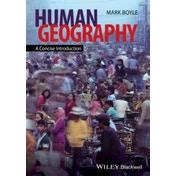 Human Geography: A Concise Introduction by Mark Boyle (Paperback, 2014)