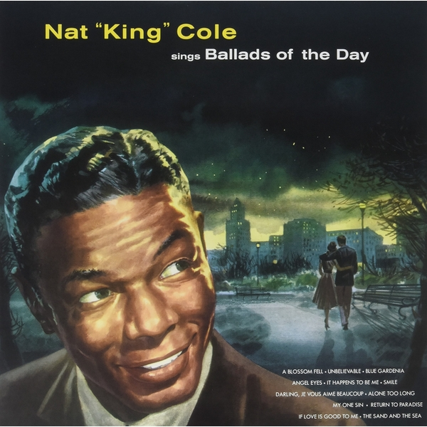 Nat King Cole - Sings Ballads Of The Day Vinyl