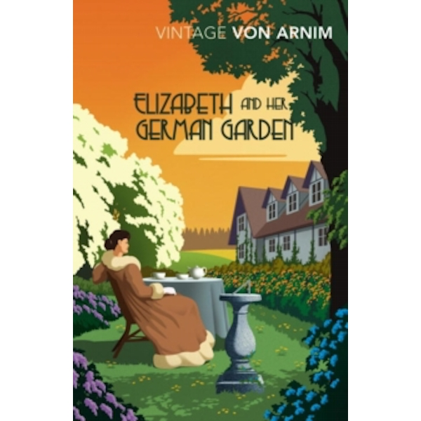 Elizabeth and her German Garden by Elizabeth von Arnim (Paperback, 2017)