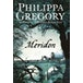Meridon (The Wideacre Trilogy, Book 3) by Philippa Gregory (Paperback, 2002) - Image 2
