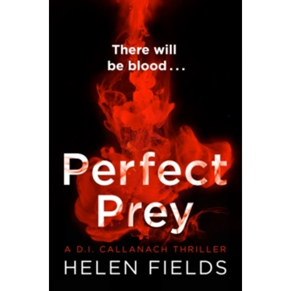 Perfect Prey : The Twisty New Crime Thriller You Need to Read in 2017 : 2