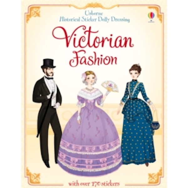 Historical Sticker Dolly Dressing Victorian Fashion by Sam Lake (Paperback, 2013)