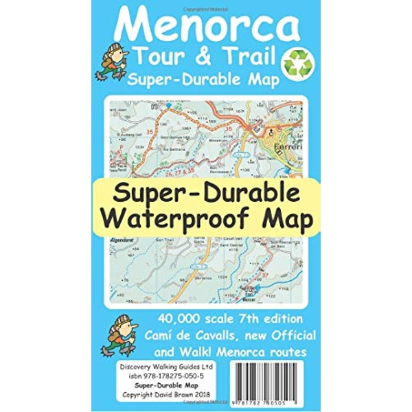 Menorca Tour & Trail Super-Durable Map (7th edition)  Sheet map, folded 2018