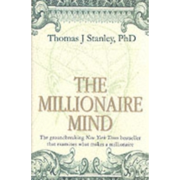The Millionaire Mind by Thomas J. Stanley (Paperback, 2002)