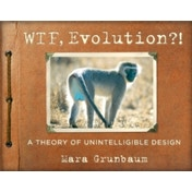 WTF, Evolution!? : A Theory of Unintelligible Design