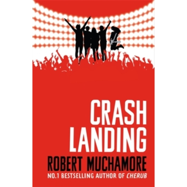 Rock War: Crash Landing : Book 4