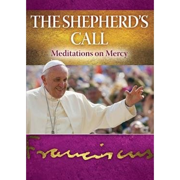 The Shepherd's Call Meditations on Mercy Paperback / softback 2017