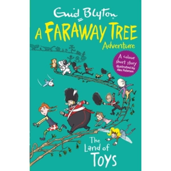 The Land of Toys : A Faraway Tree Adventure