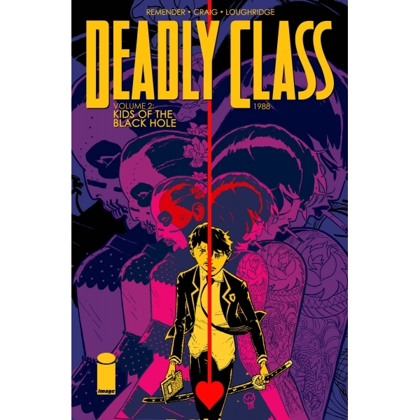 Deadly Class Volume 2: Kids of the Black Hole by Rick Remender (Paperback, 2015)