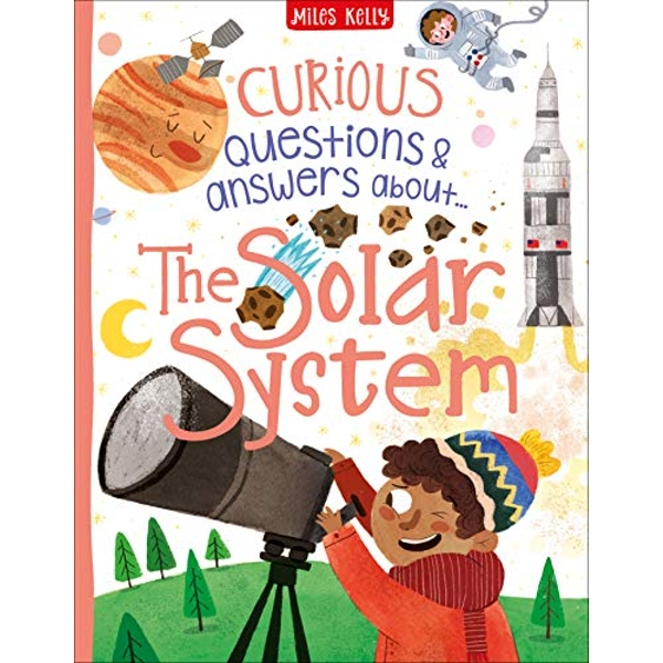 Curious Questions & Answers about The Solar System  Hardback 2018