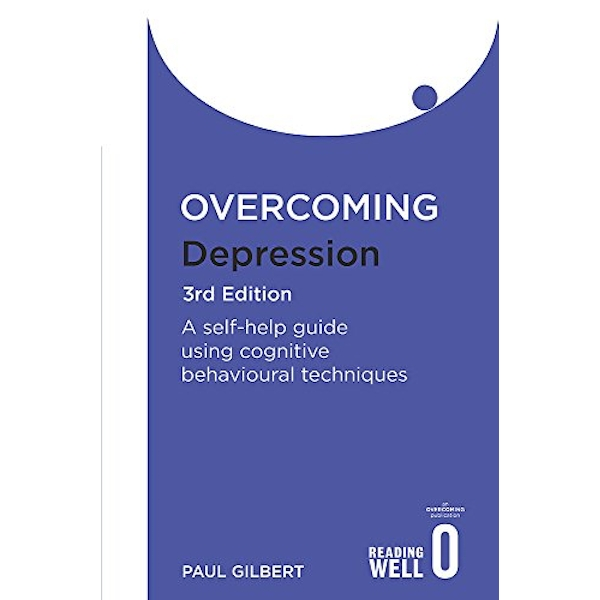 Overcoming Depression: A Books on Prescription Title by Prof Paul Gilbert (Paperback, 2009)