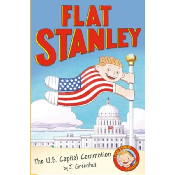 Jeff Brown's Flat Stanley: The US Capital Commotion