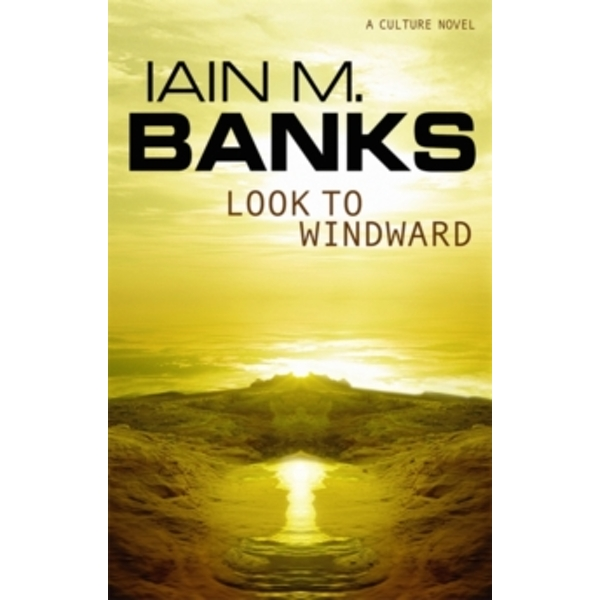 Look to Windward by Iain M. Banks (Paperback, 2001)