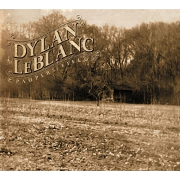Dylan Leblanc - Paupers Field CD