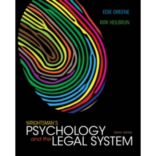 Wrightsman's Psychology and the Legal System, International Edition