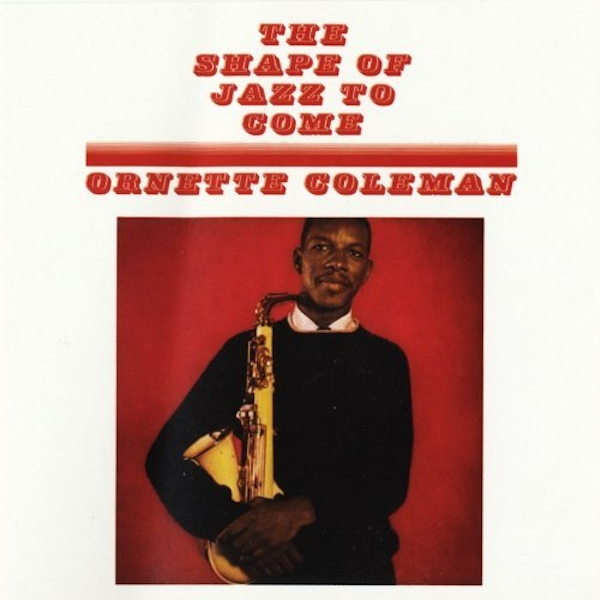 Ornette Coleman - The Shape Of Jazz To Come Vinyl