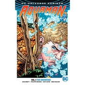 Aquaman  Rebirth: Volume 1: The Drowning