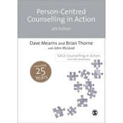 Person-Centred Counselling in Action by Brian Thorne, John McLeod, Dave Mearns (Paperback, 2013)
