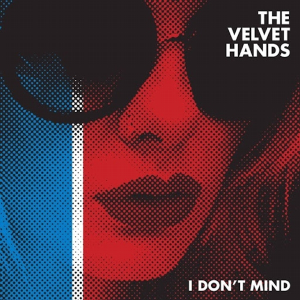 The Velvet Hands ‎- I Don't Mind Vinyl