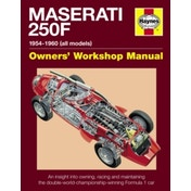 Maserati 250F Manual : Owning, Racing, Maintaining Double-World-Champion Winning Formula 1 Car