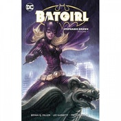 Batgirl Stephanie Brown: Volume 1