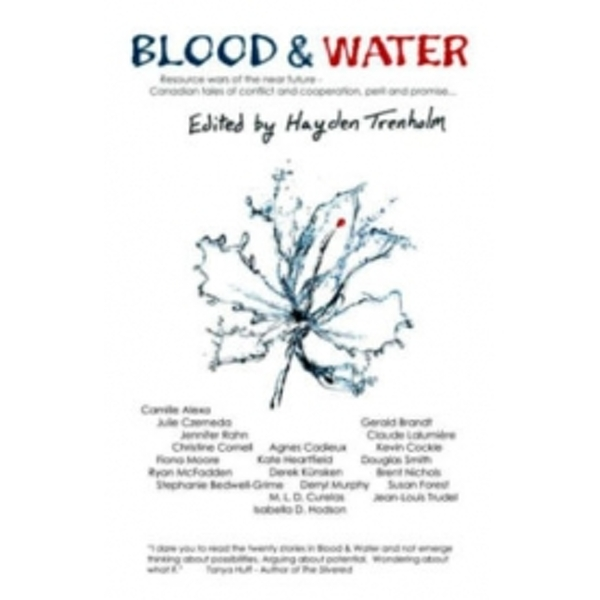 Blood & Water: Resource Wars of the Near Future