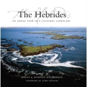 The Hebrides : An Aerial View of a Cultural Landscape