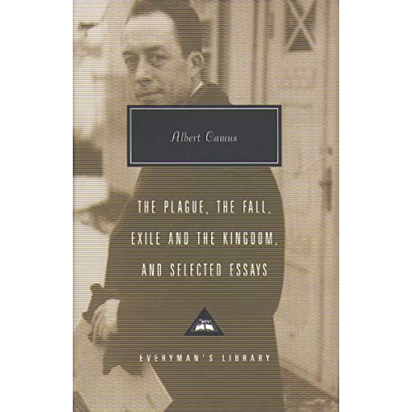 Plague, Fall, Exile And The Kingdom And Selected Essays by Albert Camus (Hardback, 2004)