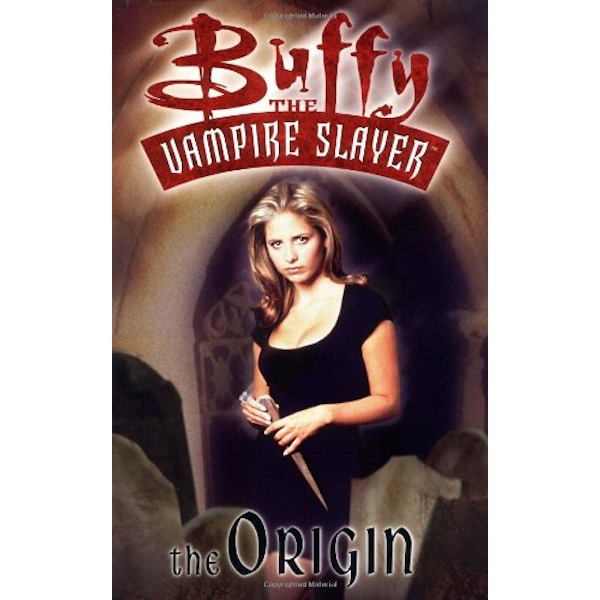 Buffy the Vampire Slayer: The Origin