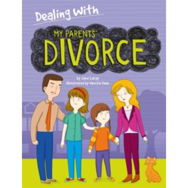 Dealing With...: My Parents' Divorce