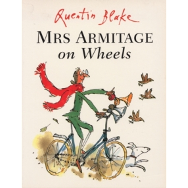 Mrs Armitage on Wheels by Quentin Blake (Paperback, 1999)