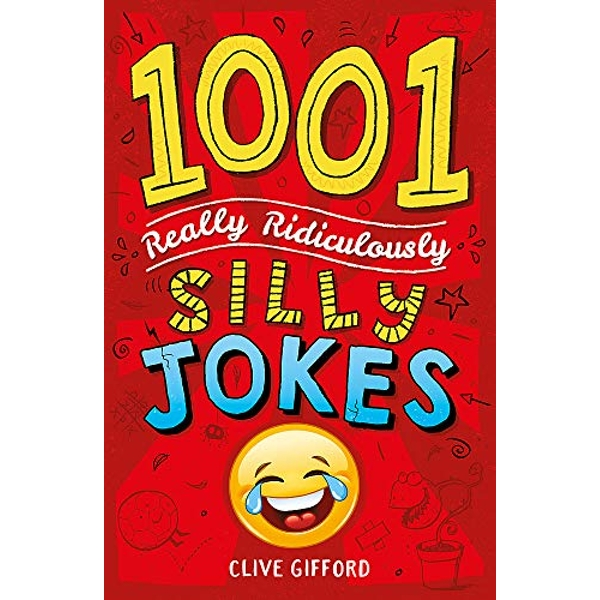1001 Really Ridiculously Silly Jokes  Paperback / softback 2018