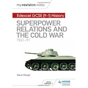 My Revision Notes: Edexcel GCSE (9-1) History: Superpower relations and the Cold War, 1941-91 by Steve Waugh (Paperback, 2017)