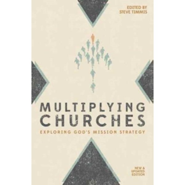 Multiplying Churches: Exploring God� s Mission Strategy by Christian Focus Publications Ltd (Paperback, 2016)
