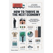 How to Thrive in the Next Economy