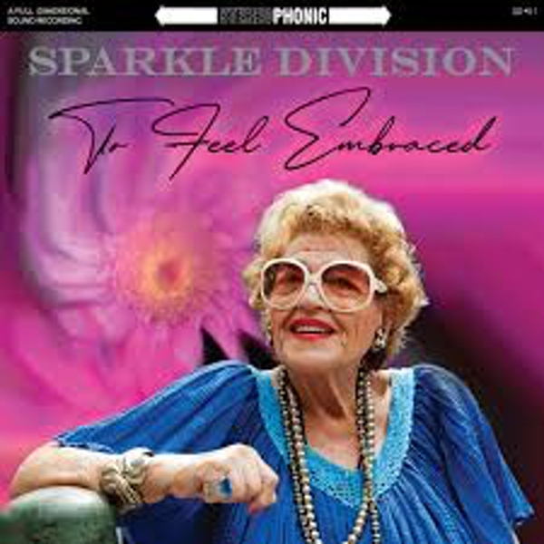 Sparkle Division – To Feel Embraced Vinyl