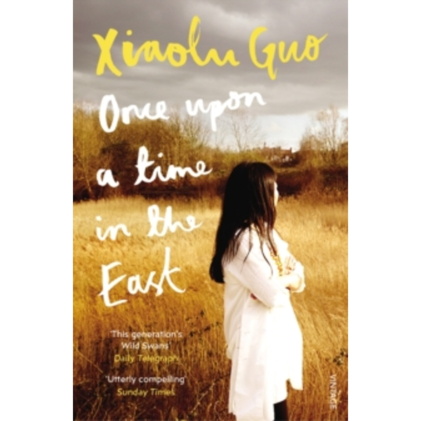 Once Upon A Time in the East : A Story of Growing up (Paperback, 2018)