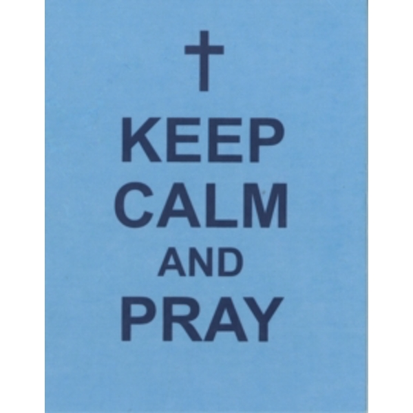 Keep Calm and Pray by Summersdale Publishers (Hardback, 2013)
