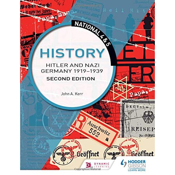 National 4 & 5 History: Hitler and Nazi Germany 1919-1939: Second Edition  Paperback / softback 2018