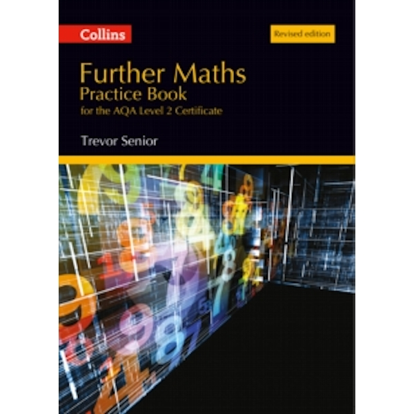 Further Maths Practice Book for the AQA Level 2 Certificate : Revised Edition